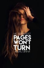 Pages Won't Turn by anjalisinha