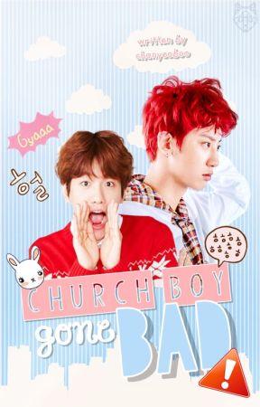 Church Boy Gone Bad [Chanbaek/Baekyeol] by chanyeoboo