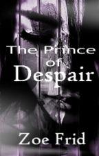 Forgotten Slave Saga: The Prince of Despair by BabyGirlXP