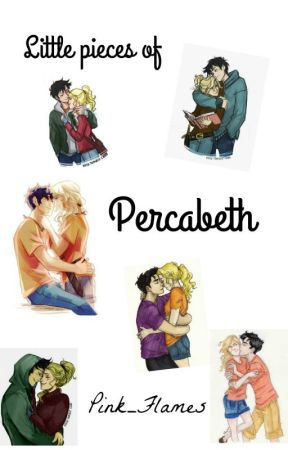 Little pieces of Percabeth - 12  Making out - Wattpad