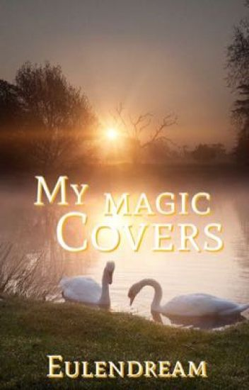 My Magic Covers *open*
