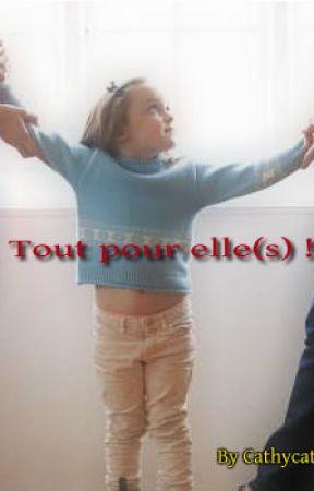Tout pour elle(s) ! by cathycat911
