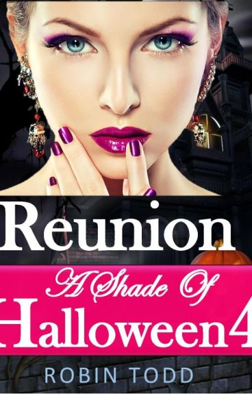 Reunion: A Shade of Halloween 4
