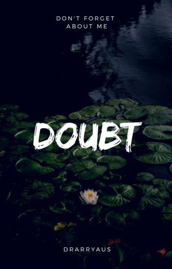 doubt • h.p x d.m