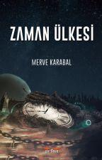 Zaman Ülkesi by mkarabal