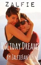 Holiday Dreams-Zalfie by ZalfieFan365