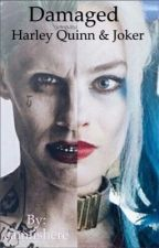 Damaged| Harley Quinn & Joker | by camiishere