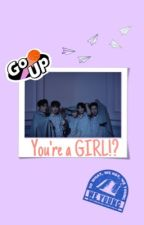 You're a GIRL!? •NCT Dream• by enchantea