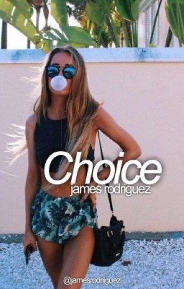 Choice» James Rodríguez.