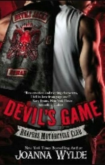 Devil's Game (Reaper's MC #03) Joanna Wylde