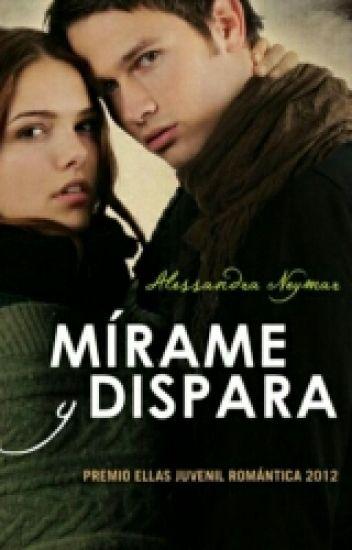 Mirame Y Dispara [#1 BCPR ALESSANDRA NEYMAR]