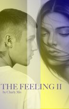THE FEELING // 2. TEIL by charlymo