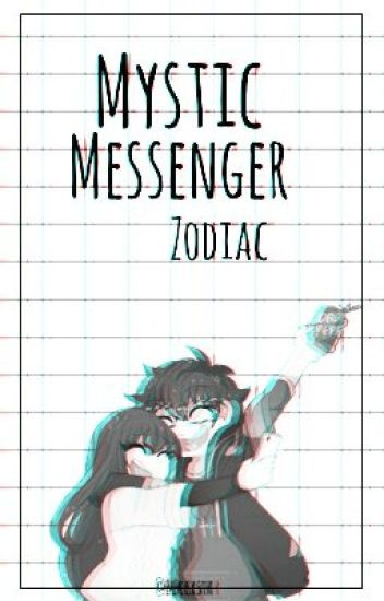 ✿ Mystic Messenger Zodiac ✿