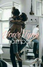 Your Type. | Simbar.  by xFelicityForNowx