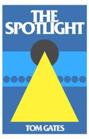 The Spotlight by Waywardlife