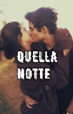 QUELLA NOTTE by _w_chiara