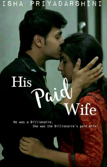 His Paid Wife [ON HOLD]