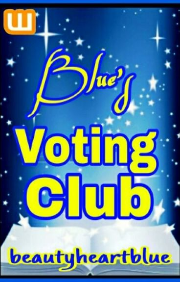 Blue's Voting Club [OPEN/ACTIVE]