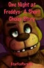 One Night at Freddys- A Short Choice Story by StarFoxParadox
