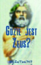 Gdzie jest Zeus? by ZeTka707