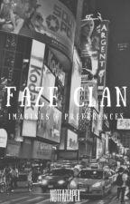 FaZe Clan | Imagines + Preferences by NotFaZeApex