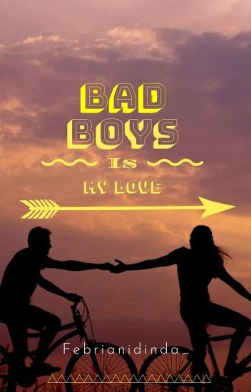 Badboys Is My Love