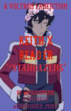 Stargazers (Keith x Reader) by uslessmeme