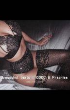 Groupchat texts // OGOC & Freshlee by Espinosa_Crew