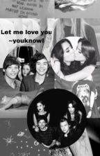 Let me love you||Camren/Larry by youknowl