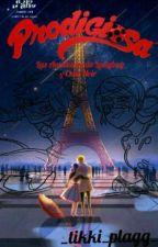 Prodigiosa: Las Aventuras de Ladybug y Chat Noir. (2 Temporada) {TERMINADA} by _tikki_plagg_