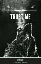 Zaufaj mi  by Lady_AKira_Victoria