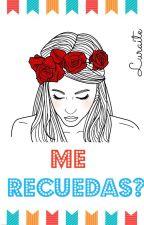 Me recuerdas? by Luraite