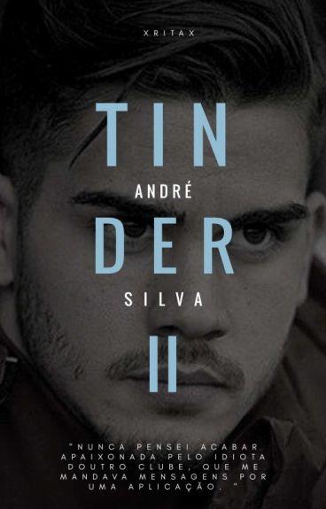 Tinder II [André Silva]
