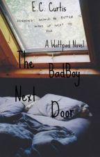 The Badboy Next Door #badboy #romance #teen fiction #forbidden #love by Christina_Westring