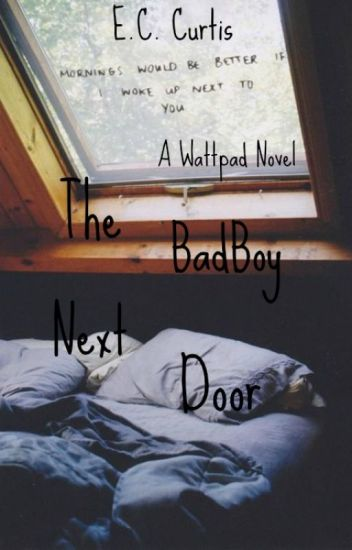 The Badboy Next Door #random #romance #teen fiction