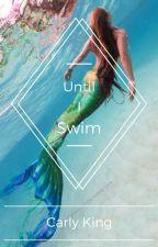 Until I Swim by ScarletKing