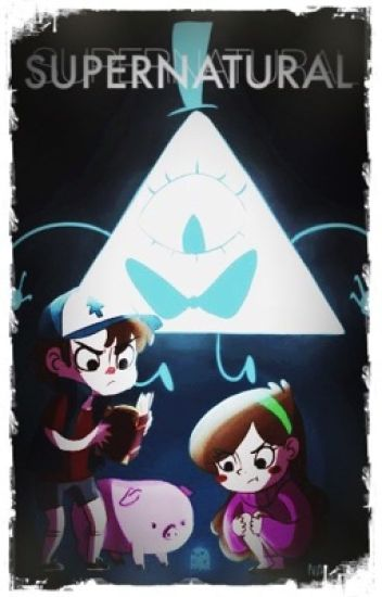 Supernatural (Dipper x Reader x Bill)