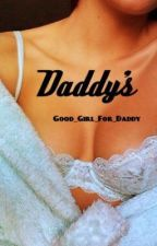 Daddy's || Harry Styles by Good_girl_for_daddy