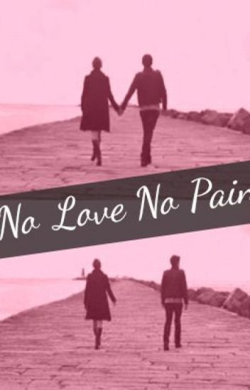 No Loveno Pain Arelysam Wattpad