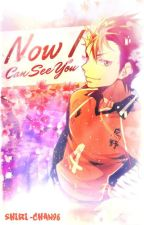 Now I Can See You // Nishinoya X Reader by Shiri-Chan96