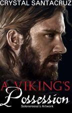A Viking's Possession by Santacruz23