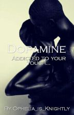Dopamine by Ophelia_is_Knightly