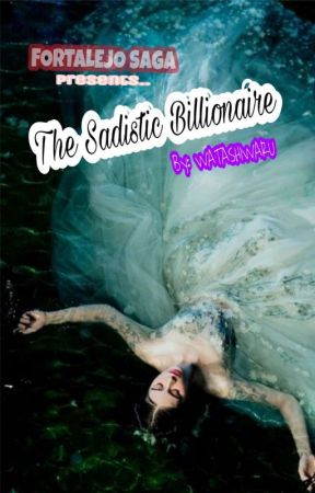 The Sadistic Billionaire by WatashiwaRu