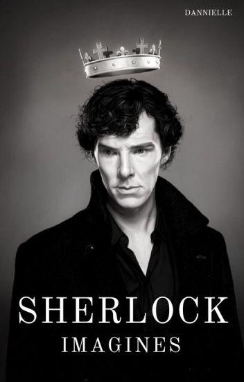 Sherlock Imagines (Sunday Updates)