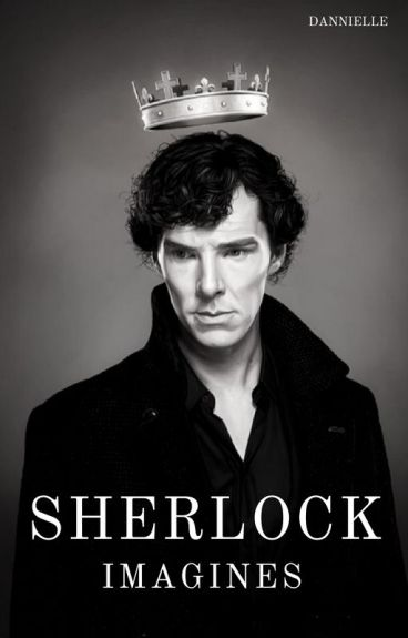 Sherlock Imagines