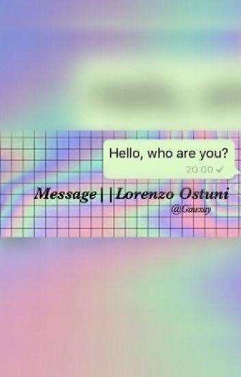 Message||Lorenzo Ostuni