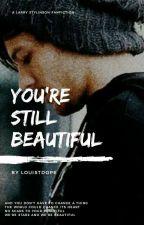You're still Beautiful → Larry Stylinson by louistdope