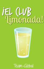 ¡El club Limonada! by Team-Global