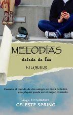 Melodías detrás de las nubes © by NiaLugh