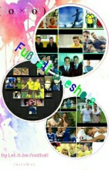Fußball Oneshots (Boy×Boy)